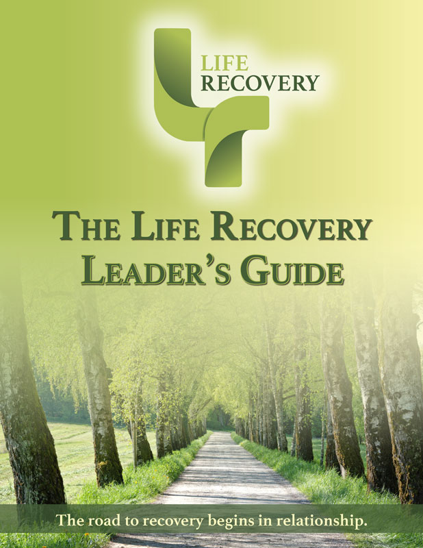 The Life Recovery Leader's Guide