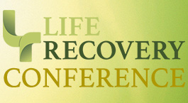 The Life Recovery Conference