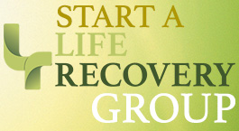Start a Life Recovery Group